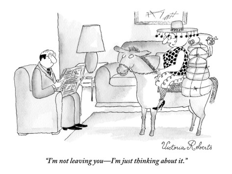 victoria-roberts-i-m-not-leaving-you-i-m-just-thinking-about-it--new-yorker-cartoon